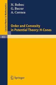 Order and Convexity in Potential Theory