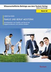 Familie und Beruf meistern!