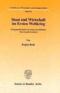 Staat und Wirtschaft im Ersten Weltkrieg