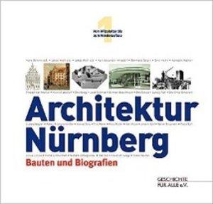 Architektur Nürnberg. Bauten und Biografien
