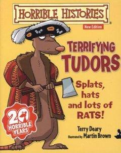 Deary, T: Terrifying Tudors