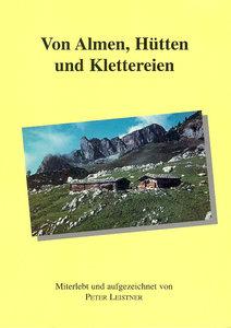 Von Almen, Hütten und Klettereien