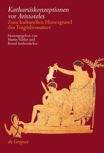 Katharsiskonzeptionen vor Aristoteles
