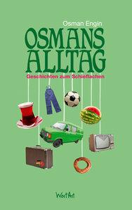 Osmans Alltag