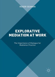 Explorative Mediation at Work