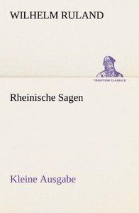 Rheinische Sagen - Kleine Ausgabe