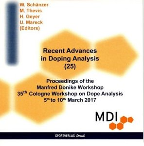 Recent Advances in Doping Analysis (25) - CD-Rom, 1 CD-ROM