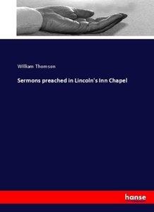 Sermons preached in Lincoln\'s Inn Chapel