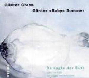 Grass, G: Da sagte der Butt / 2CDs