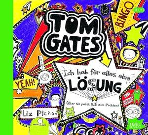 Tom Gates.Ich hab für alles eine Lösung (Aber si