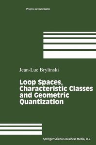 Loop Spaces, Characteristic Classes and Geometric Quantization
