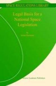 Legal Basis for a National Space Legislation