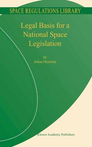 Legal Basis for a National Space Legislation