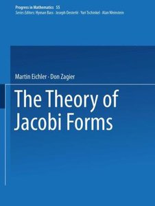 The Theory of Jacobi Forms