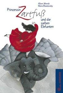 Prinzessin Zartfuß und die sieben Elefanten