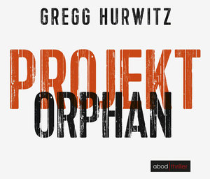 Projekt Orphan (Evan Smoak)
