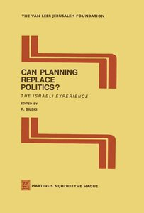 Can Planning Replace Politics?