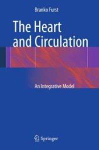 The Heart and Circulation