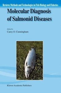 Molecular Diagnosis of Salmonid Diseases