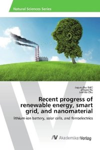 Recent progress of renewable energy, smart grid, and nanomateria