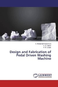 Design and Fabrication of Pedal Driven Washing Machine