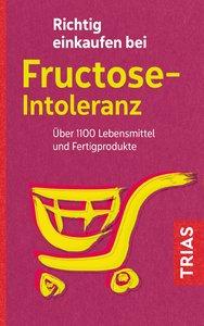 Richtig einkaufen bei Fructose-Intoleranz