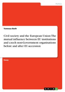 Civil society and the European Union: The mutual influence betwe
