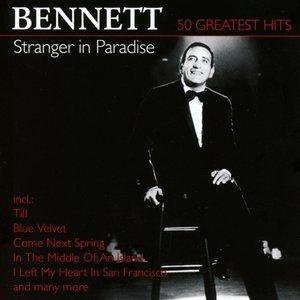Stranger In Paradise-50 Greatest