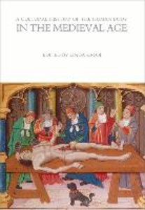 A Cultural History of the Human Body in the Medieval Age