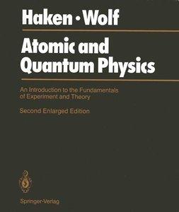 Atomic and Quantum Physics