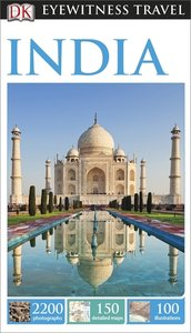 Eyewitness Travel Guide: India 2014