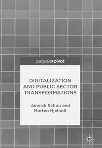 Digitalization and Public Sector Transformations