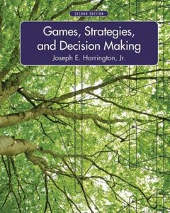 Games, Strategies, and Decision Making