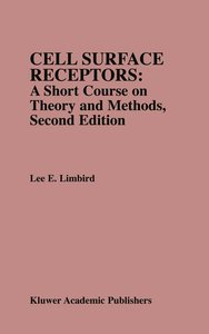 Cell Surface Receptors: A Short Course on Theory and Methods