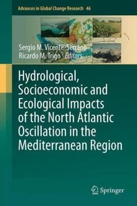 Hydrological, Socioeconomic and Ecological Impacts of the North
