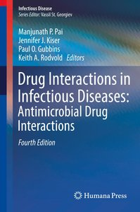 Drug Interactions in Infectious Diseases: Antimicrobial Drug Int