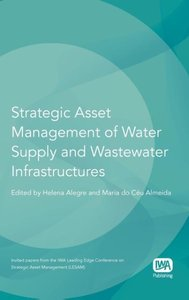 Strategic Asset Management of Water Supply and Wastewater Infras