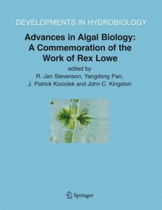 Advances in Algal Biology: A Commemoration of the Work of Rex Lo