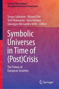 Symbolic Universes in Time of (Post)Crisis