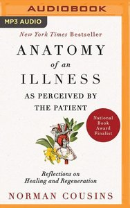 Anatomy of an Illness as Perceived by the Patient: Reflections o