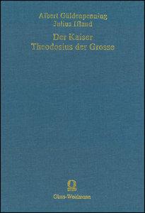 Der Kaiser Theodosius der Große