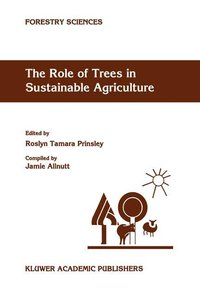 The Role of Trees in Sustainable Agriculture