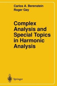 Complex Analysis and Special Topics in Harmonic Analysis