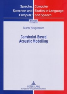 Constraint-Based Acoustic Modelling