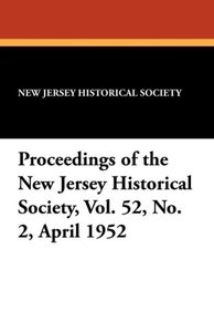 Proceedings of the New Jersey Historical Society, Vol. 52, No. 2