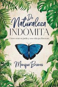 de Naturaleza Indomita