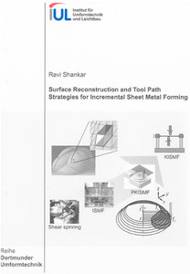 Surface Reconstruction and Tool Path Strategies for Incremental