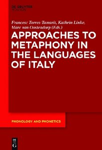 Approaches to Metaphony in the Languages of Italy