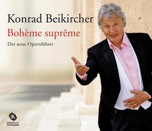 Bohème suprême. Der neue Opernführer