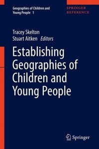Establishing Geographies of Children and Young People